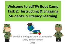 Welcome to edTPA Boot Camp Task 2: Instructing & …