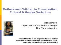Mothers and Children in Conversations: Cultural & Gender