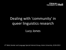 Dealing with 'community' in queer linguistics research