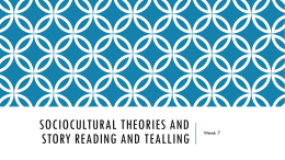 Sociocultural theories and story reading and tealling