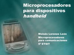 Microprocesadores para dispositivos handheld