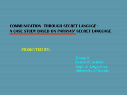 COMMUNICATION THROUGH SECRET LANGUGE : A …