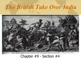 The British Take Over India - Mr. Cosbey