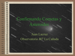Confirmando cometas y asteroides (power point)