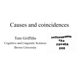 Causes and coincidences - University of California, Berkeley