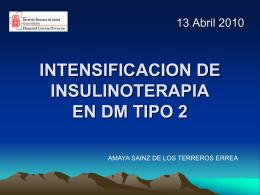 INTENSIFICACION DE INSULINIZACION EN DM TIPO 2