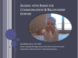 Signing with Babies for Communication & Relationship …