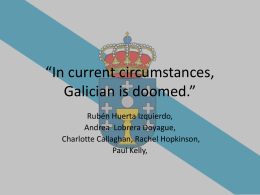 In current circumstances, Galician is doomed.""
