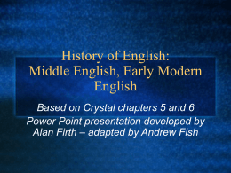 Introduction to English: Middle English, Early Modern …