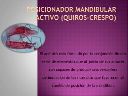 Posicionador mandibular activo (Quiros