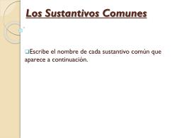 Los Sustantivos Comunes