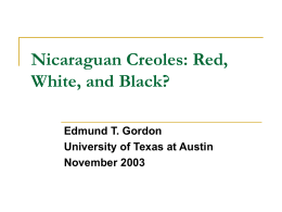 Nicaraguan Creoles: Red, White, and Black?
