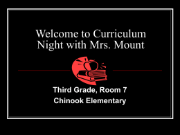 Welcome to Curriculum Night with Mrs. Mount