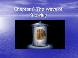 Chapter 8 The Ways of Knowing - East Irondequoit Central