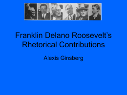 Franklin D. Roosevelt's Rhetorical Contributions