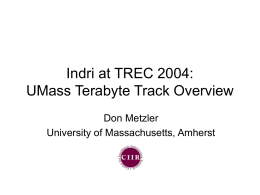 Indri at TREC 2005: UMass Terabyte Track Overview