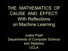 CAUSAL INFERENCE AS A MACHINE LEARNING EXERCISE