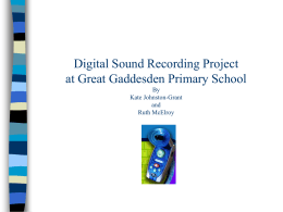 Digital Sound Recording Project at Great Gaddesden …