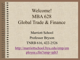 Welcome to International Economics, ManEc 358