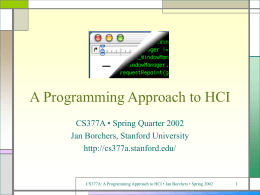 PowerPoint Presentation - A Programming Approach to HCI