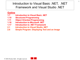 Chapter 1 – Introduction to Computers, Internet and Visual