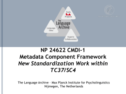 Metadata Components Possible Standardization Work …