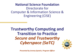 Trustworthy Computing Program A CISE Cross