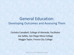 General Education: Developing Outcomes and Assessing …
