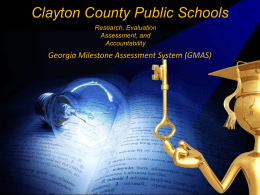 GMAS Parent Powerpoint - Clayton County Public Schools