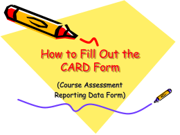 How to Fill Out the CARD Form