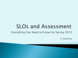 SLOs and Assessment