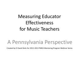 Measuring Educator Effectiveness for Music Teachers