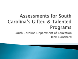 Assessments with the Gifted and Talented Programs