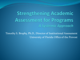 Strengthening Academic Assessment for Programs A …