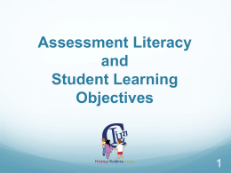 Assessment Literacy and Student Learning Objectives