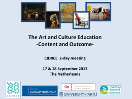 The Art and Culture Education -Content and Outcome