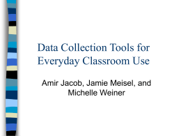 Data Collection Tools for Everyday Classroom Use
