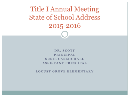 Title I Annual Meeting State of School Address 2015-2016