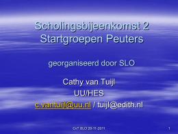 Scholingsbijeenkomst 2 Startgroepen Peuters …