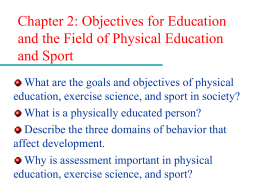 Objectives for Education and the Field of Physical