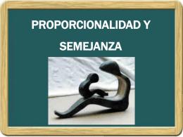 PROPORCIONALIDAD Y SEMEJANZA