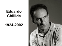 Eduardo Chillida 1924-2002