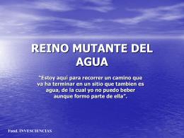 REINO MUTANTE DEL AGUA - .:: Universidad Privada …