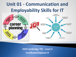 Unit 01 - Communication and Employability Skills in IT