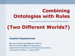 Combining Ontologies With Rules
