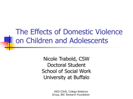 The Effects of Domestic Violence on Children and …