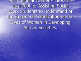Post-Colonial Women's Literature as a Tool for Assisting