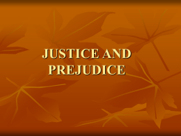 JUSTICE AND PREJUDICE - Christian Brothers High School