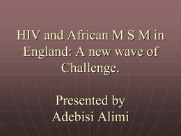 HIV and African MSM in England: A new wave of Challenge