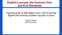 English Learners, the Common Core and ELD Standards